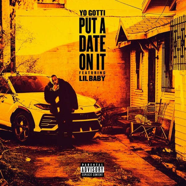 Put a Date on It (feat. Lil Baby) - Yo Gotti song image