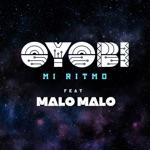 Oyobi & Malo Malo - Mi Ritmo (Rosario Remix)