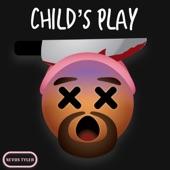 Child's Play - Single