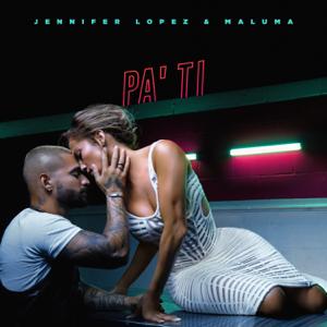 Jennifer Lopez & Maluma - Pa' Ti
