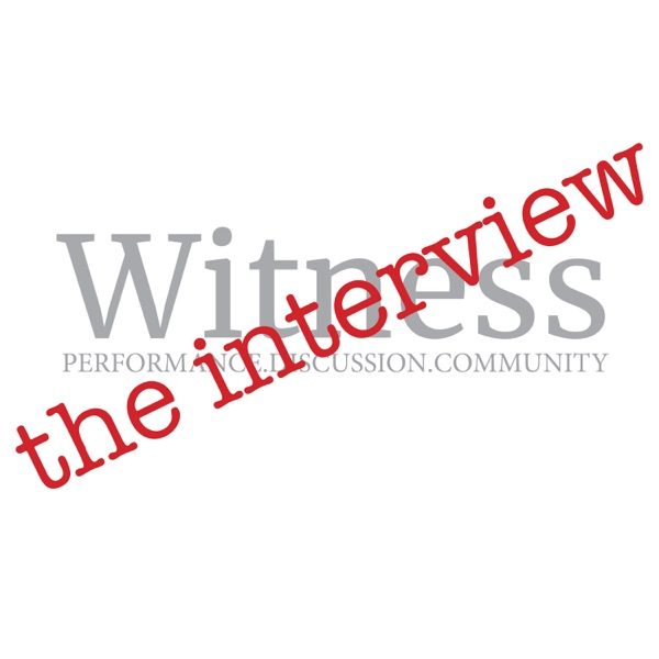 The Witness Interview