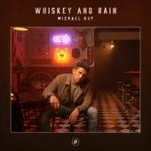 Michael Ray - Whiskey And Rain