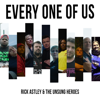 Rick Astley & The Unsung Heroes - Every One of Us artwork