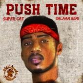Salaam Remi/Super Cat - Push Big Time