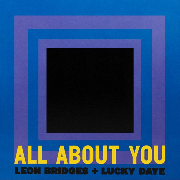 Leon Bridges x Lucky Daye - All About You