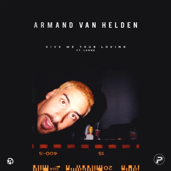 Armand Van Helden mit Give Me Your Loving (feat. Lorne)