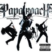 Papa Roach - Had Enough