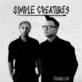 Simple Creatures - Drug
