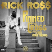 Rick Ross - Pinned To The Kross