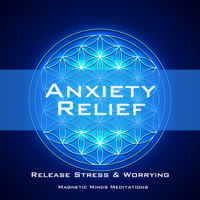 Anxiety Relief (Release Stress & Worrying) - Single