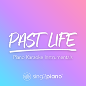 [Download] Past Life (Originally Performed by Trevor Daniel & Selena Gomez) [Piano Karaoke Version] MP3