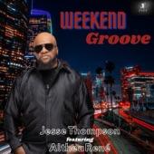 Althea Rene;Jesse Thompson - Weekend Groove