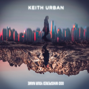 Keith Urban – God Whispered Your Name – Single [iTunes Plus AAC M4A]