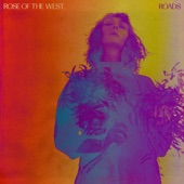Rose Of The West - Roads