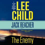 The Enemy: A Jack Reacher Novel (Unabridged)