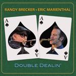 Randy Brecker & Eric Marienthal - Fast Lane