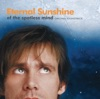 Eternal Sunshine of the Spotless Mind (Soundtrack from the Motion Picture)