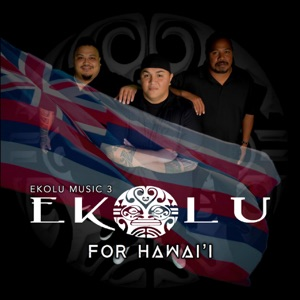 Ekolu - Ka Huila Wai