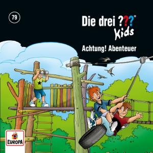 Die drei ??? Kids - Folge 79: Achtung, Abenteuer!