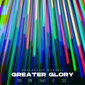 Greater Glory (Remix) artwork