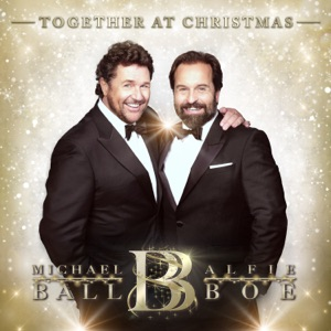 Michael Ball & Alfie Boe - It's Beginning to Look a Lot Like Christmas