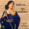 Tuhi Re Single