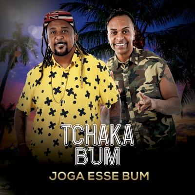 Joga Esse Bum - Single - Tchaka Bum