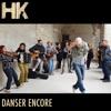 Danser encore by HK iTunes Track 1