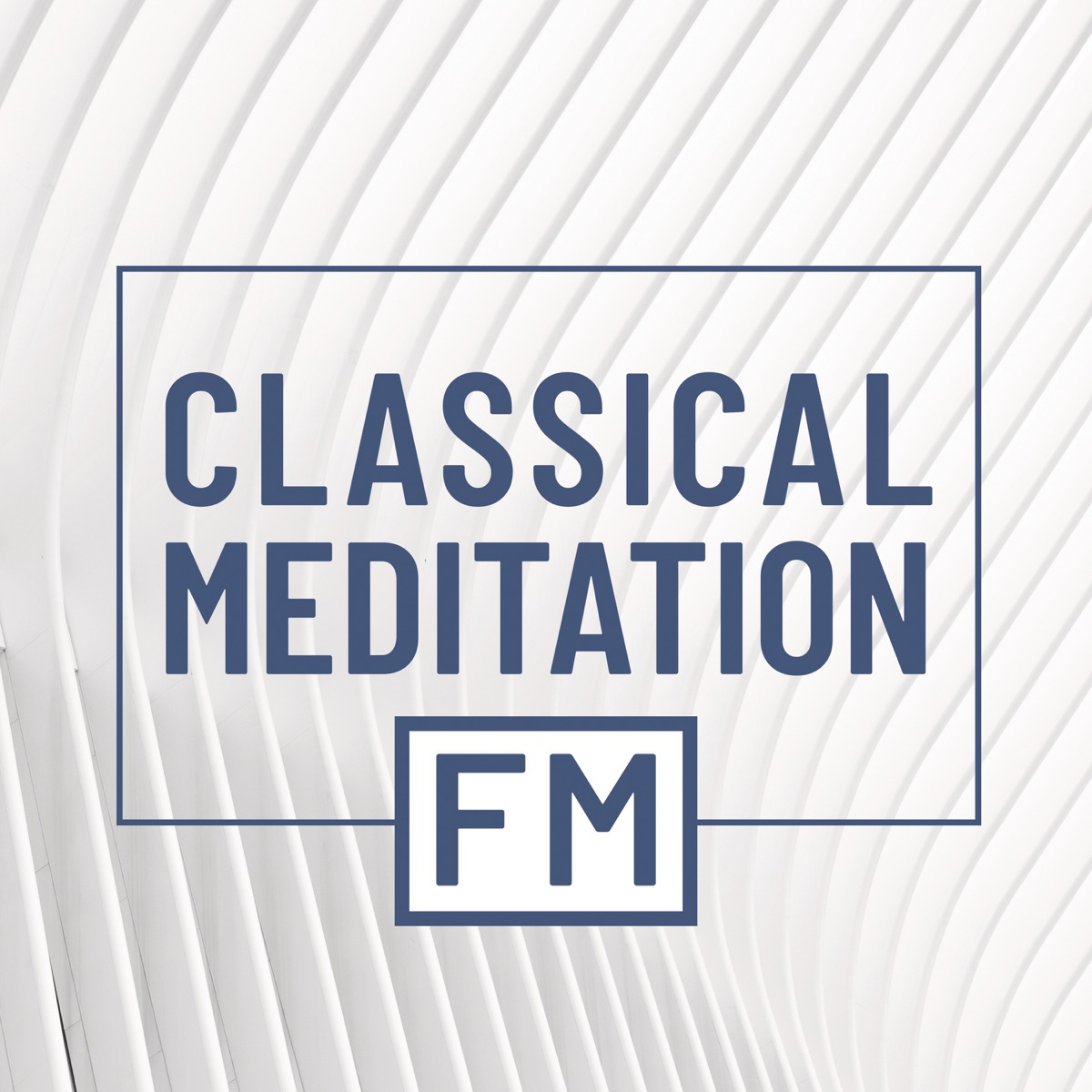 Classical Meditation FM Various Artists CD cover