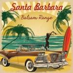 Balsam Range - Santa Barbara