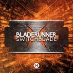 Bladerunner - Switchblade