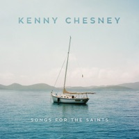 Kenny Chesney: Songs for the Saints (iTunes)
