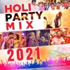 Holi Party Mix 2021 EP