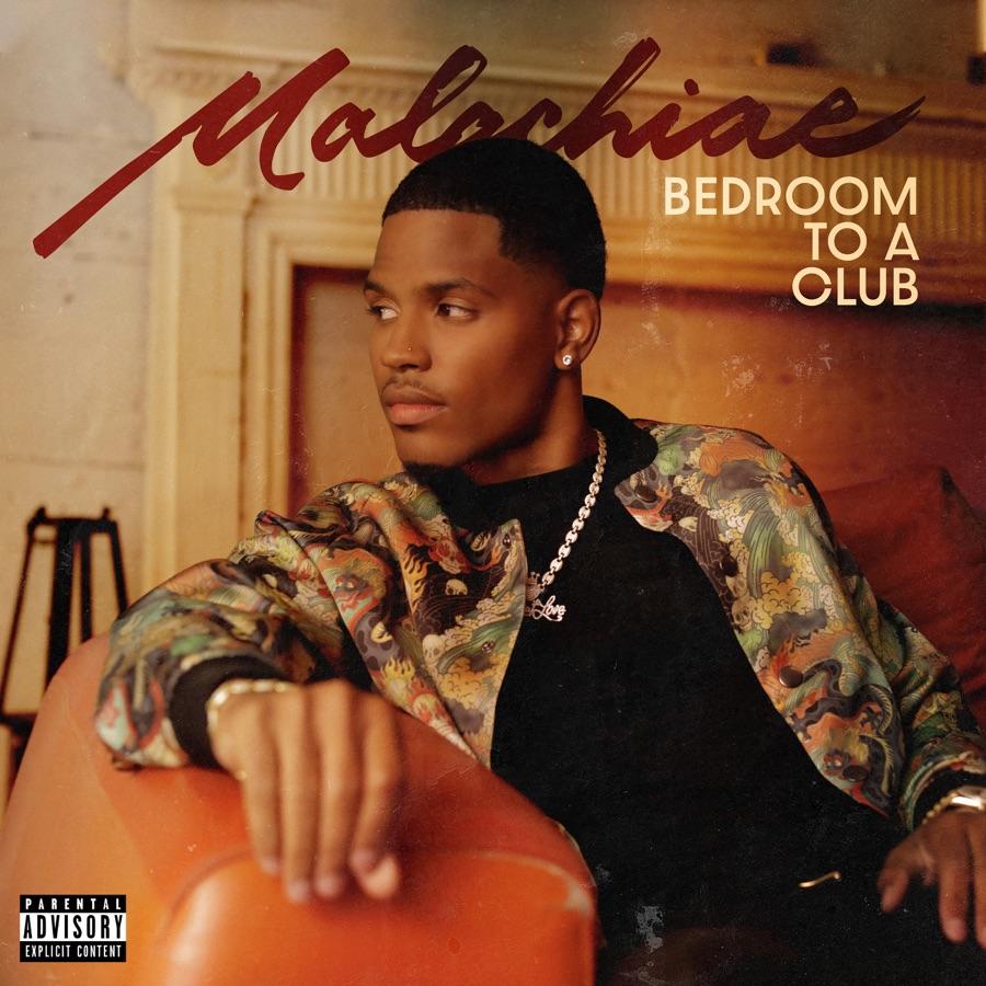 Malachiae - Bedroom To A Club - Single