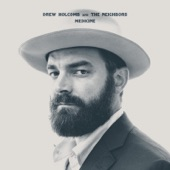 Drew Holcomb & the Neighbors - Avalanche