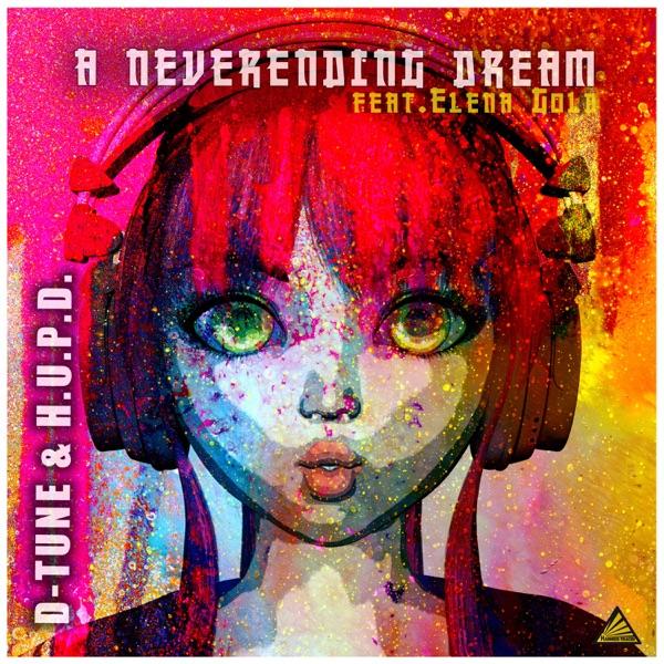 D-TUNE & H.U.P.D. feat. Elena Gold - A Neverending Dream