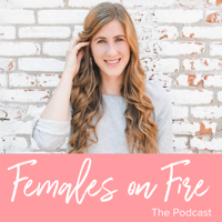 Podcast cover art for Females On Fire Podcast