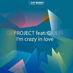 I'm Crazy in Love (feat. Giulia)