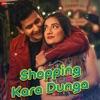 Shopping Kara Dunga Single