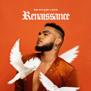 Da'khari Love - Renaissance