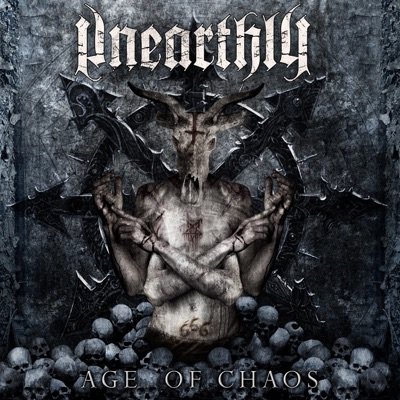 Age of Chaos - Unearthly
