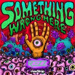 Something Wrong Here - EP
