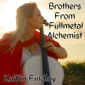 Brothers from Fullmetal Alchemist - Kaitlin Findlay