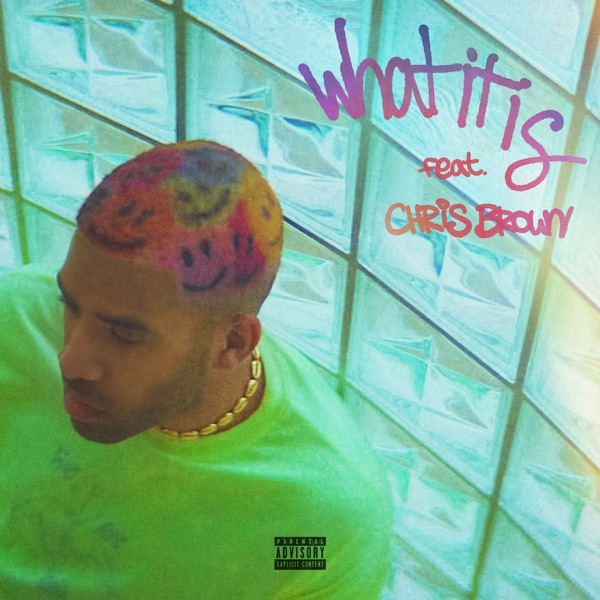What It Is (feat. Chris Brown) - Single