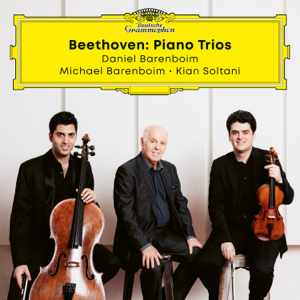 Daniel Barenboim, Michael Barenboim & Kian Soltani - Beethoven Trios