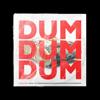 Tvilling - Dum Dum Dum artwork