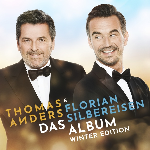 Thomas Anders & Florian Silbereisen mit Manchmal werden Träume wahr