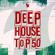 Various Artists - Deep House Top 50