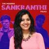 The Modern Sankranthi Folks Single