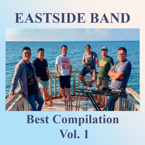 EastSide PH - Eastside Band Best Compilation Vol. 1